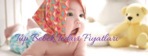 Tüp bebek tedavi fiyatları